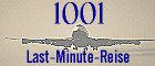 Last-Minute-Angebote �bersichtlich aufbereitet nach Abflughafen und -woche!